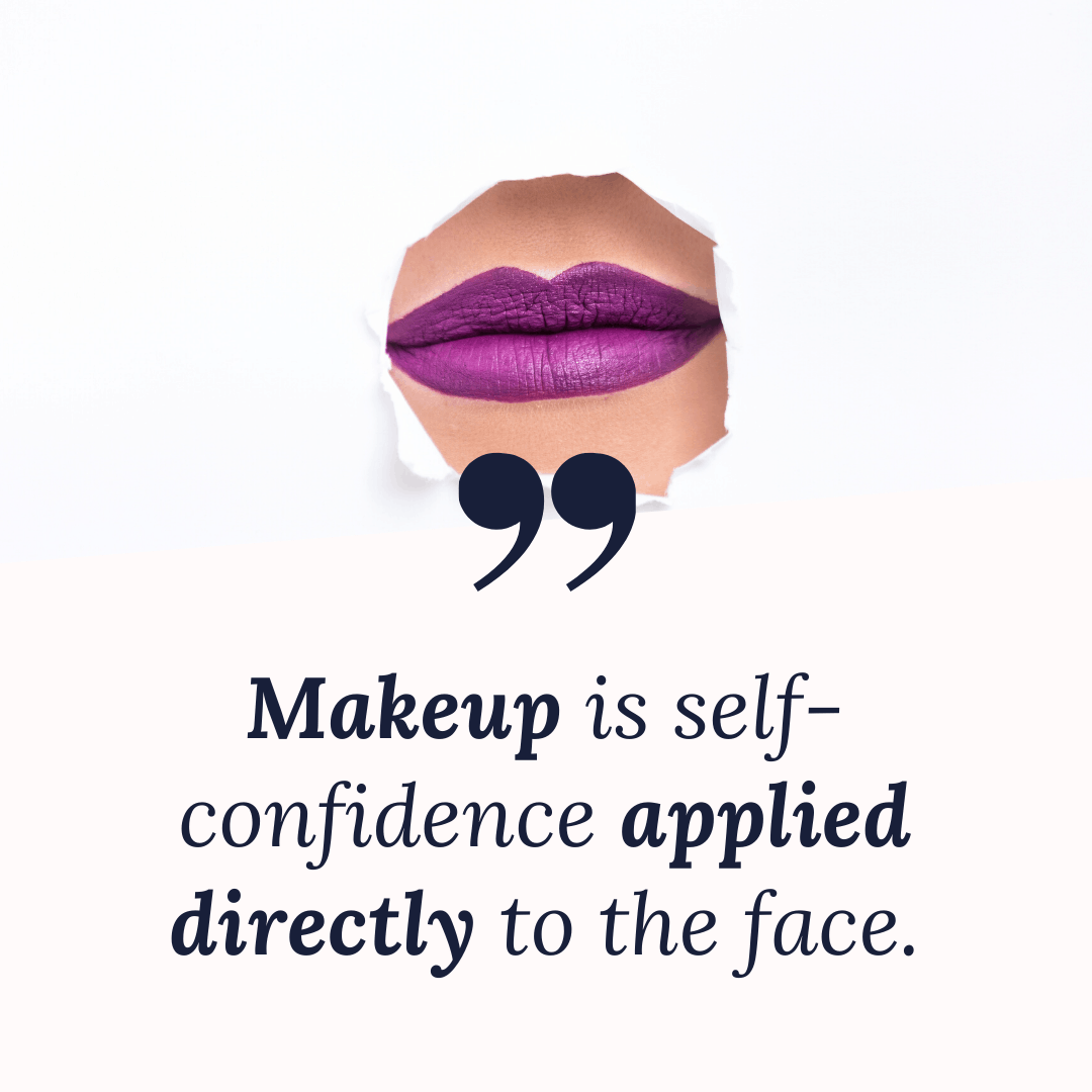 makeup quote for inspiration