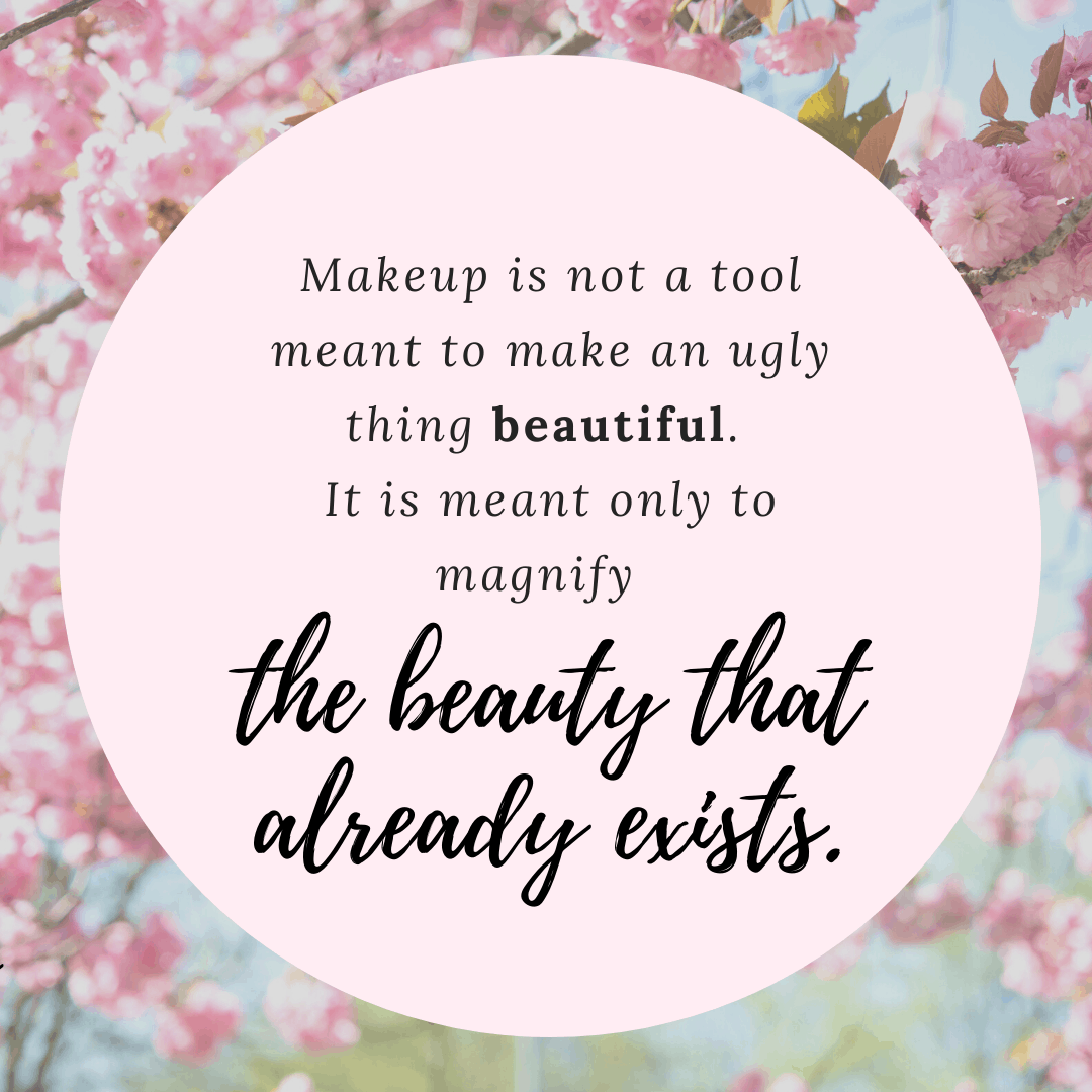 beauty inspiration makeup artist quote
